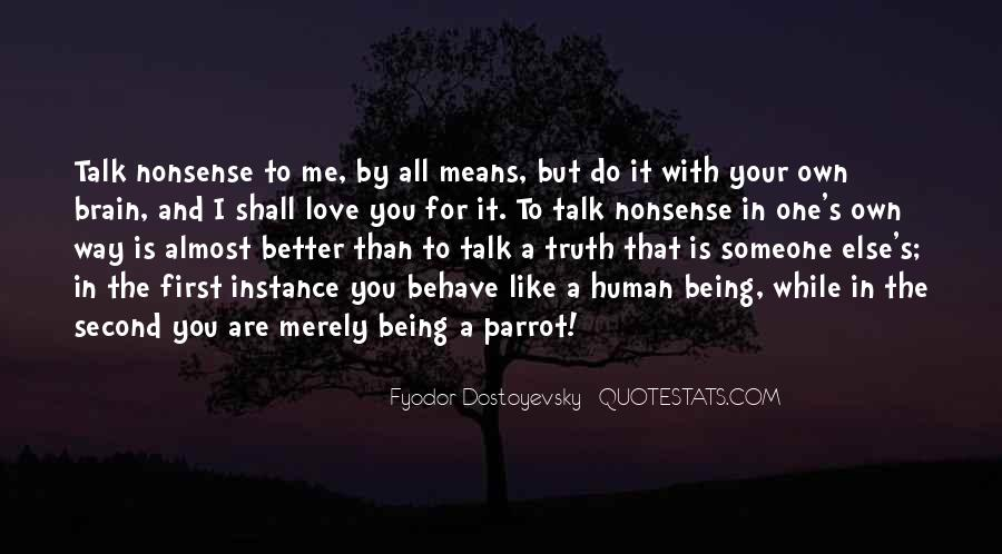 Quotes About Being Second To Someone #1335365
