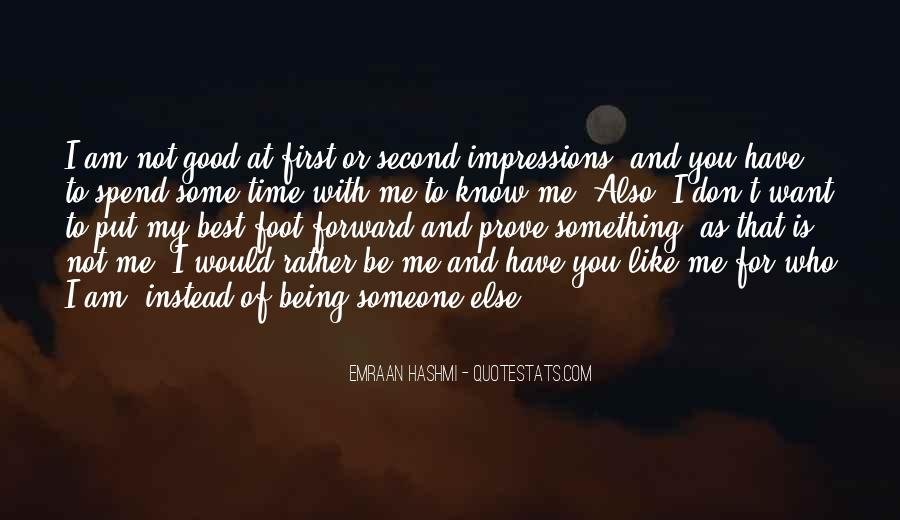 Quotes About Being Second To Someone #1522439