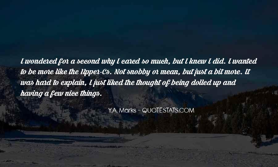 Quotes About Being Second To Someone #250877