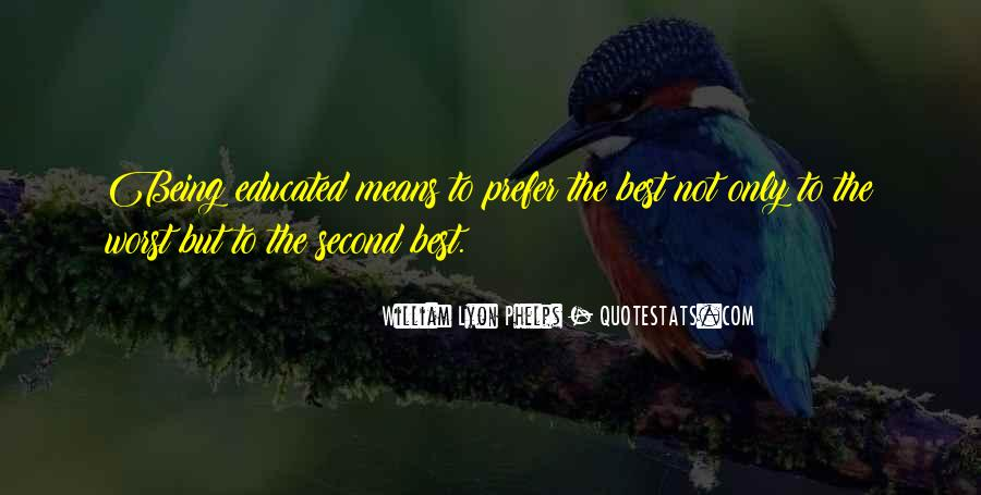 Quotes About Being Second To Someone #34478