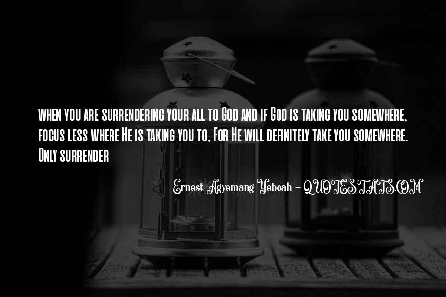 Quotes About Surrendering To God #789228