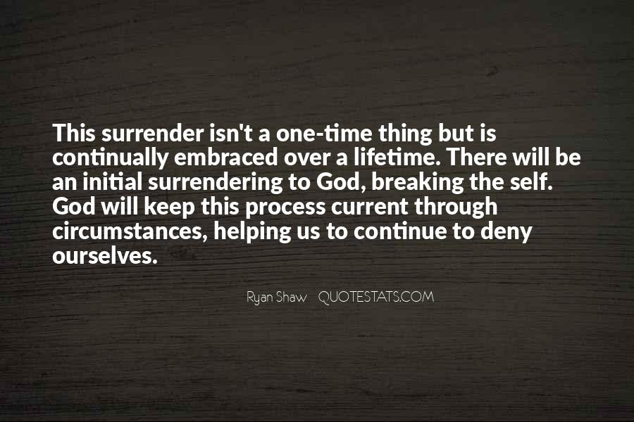 Quotes About Surrendering To God #907680