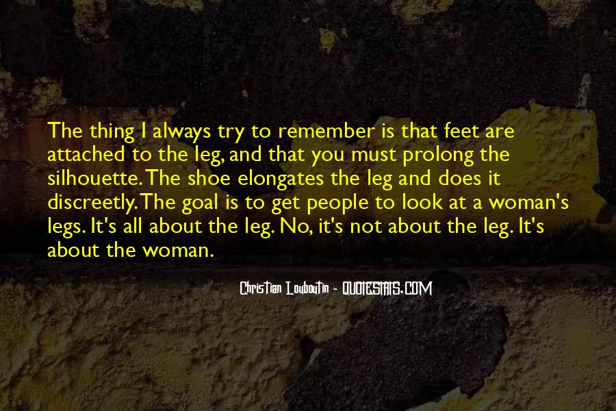 Quotes About Woman Legs #1664960