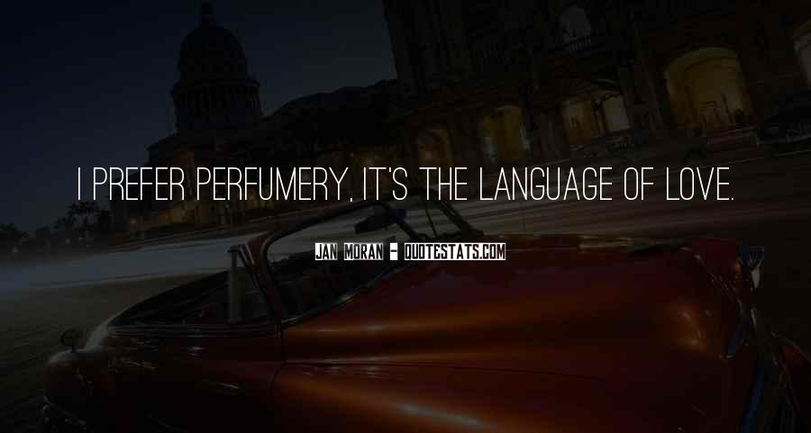 Quotes About Perfumery #2194