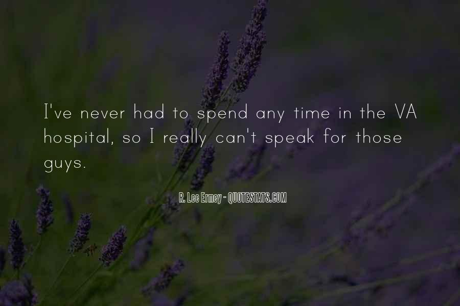 Quotes About Spend Time #11291