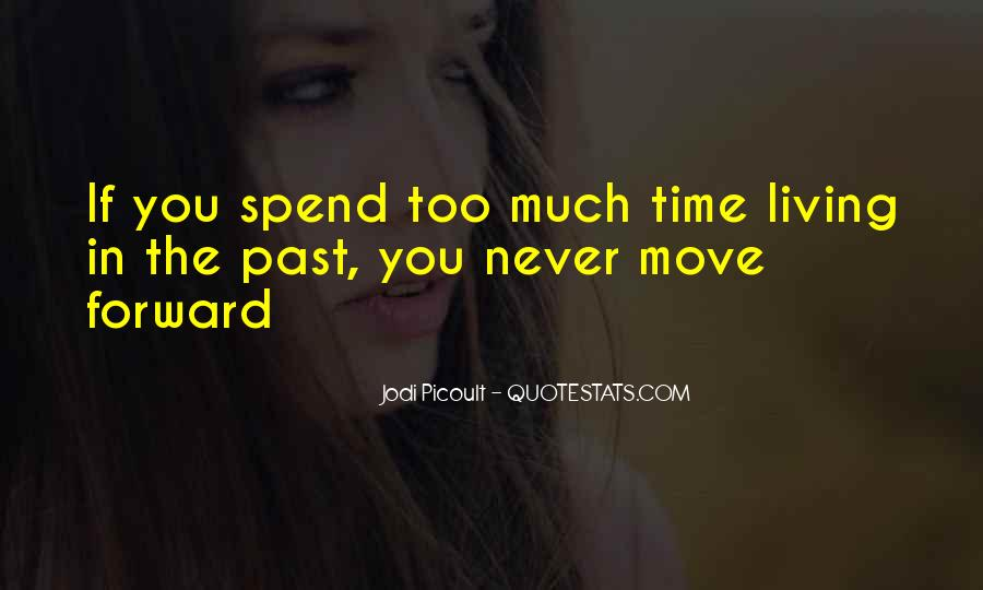 Quotes About Spend Time #12482