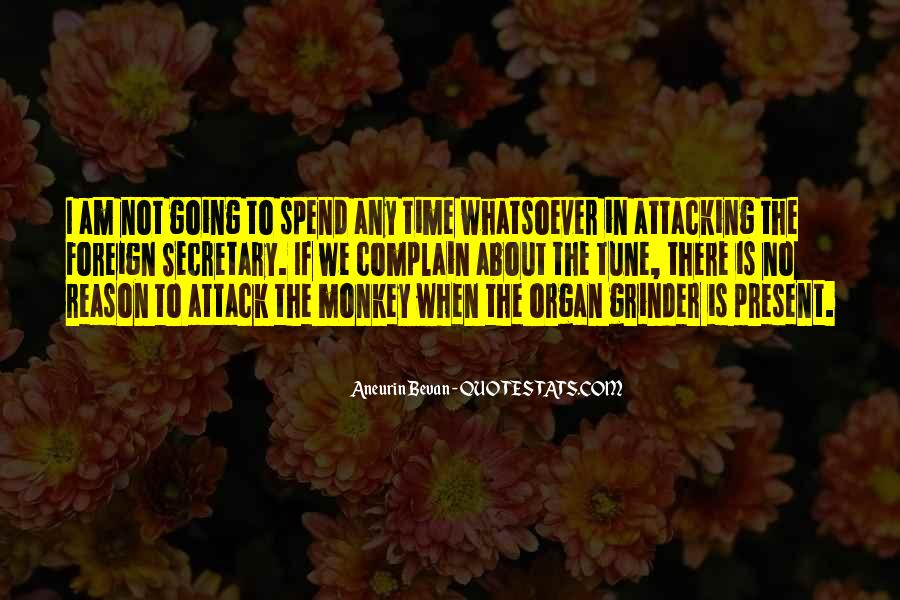 Quotes About Spend Time #17886