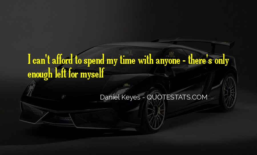Quotes About Spend Time #17996