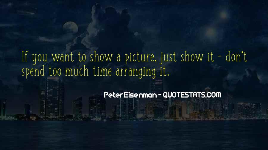 Quotes About Spend Time #21994