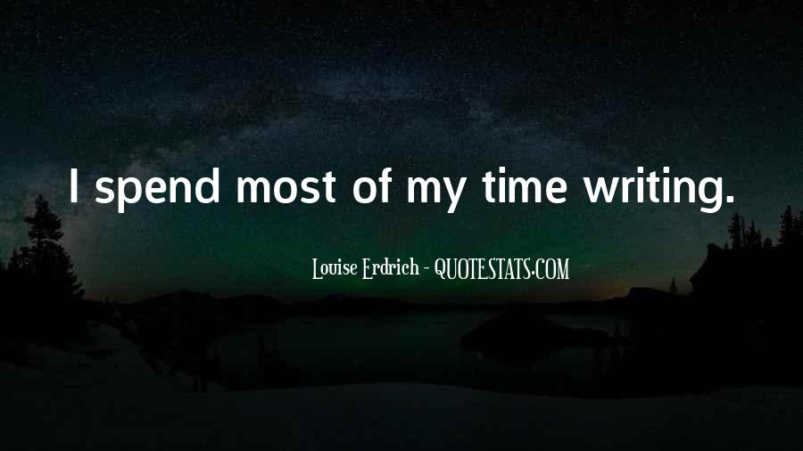 Quotes About Spend Time #25199