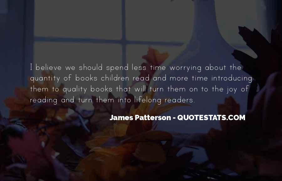 Quotes About Spend Time #39585