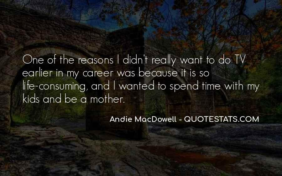 Quotes About Spend Time #53471