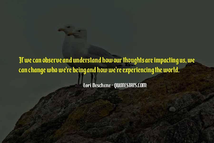 Quotes About Impacting The World #1493773