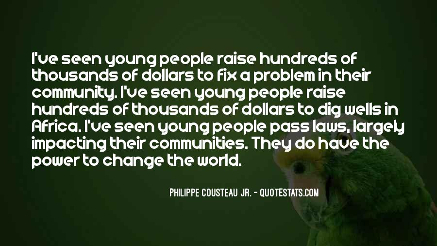 Quotes About Impacting The World #1748080