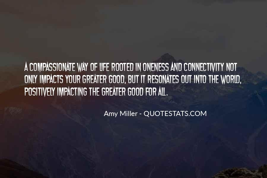 Quotes About Impacting The World #340170