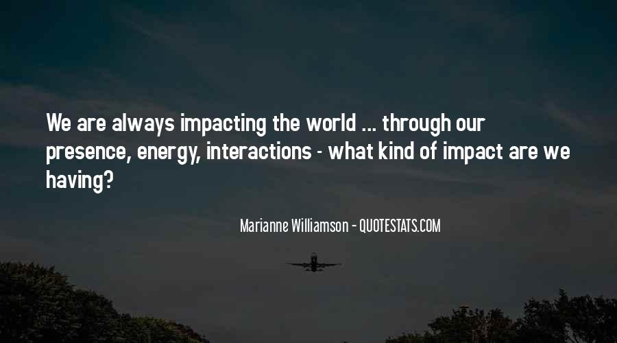 Quotes About Impacting The World #532452