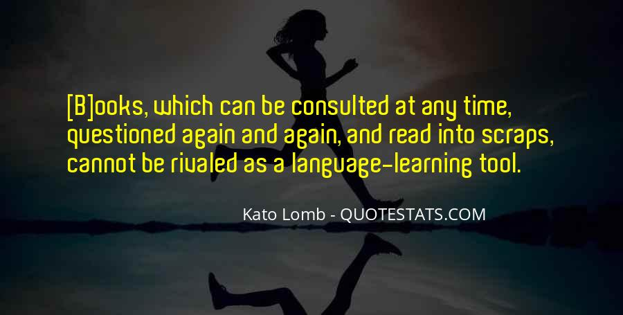 Quotes About Learning A Language #17102