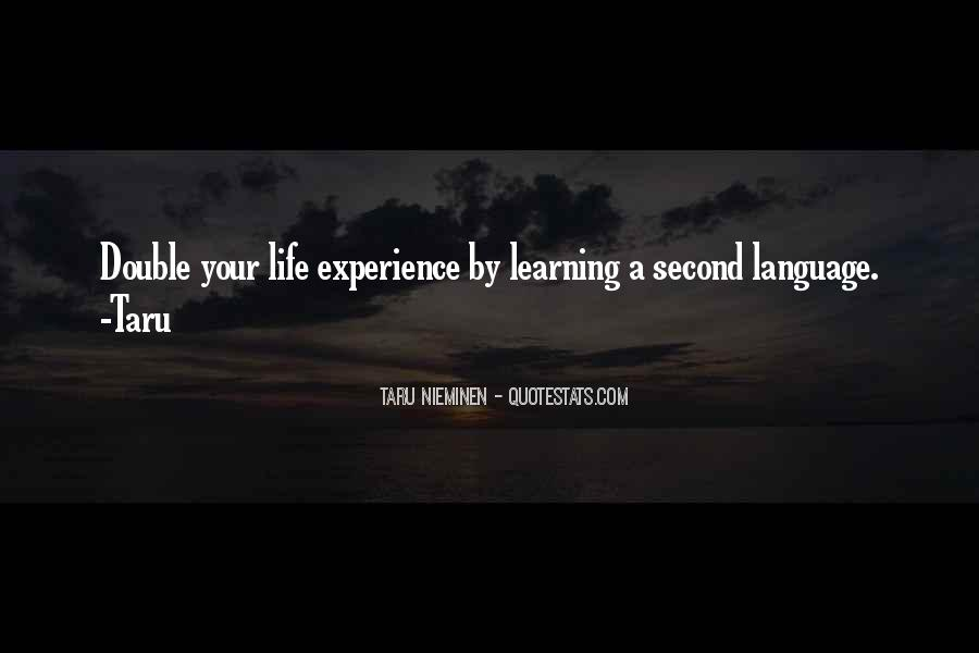Quotes About Learning A Language #179721