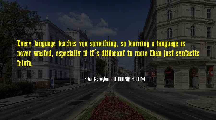 Quotes About Learning A Language #205594