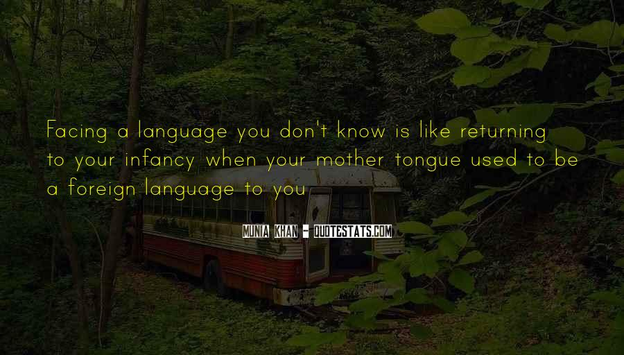 Quotes About Learning A Language #424790