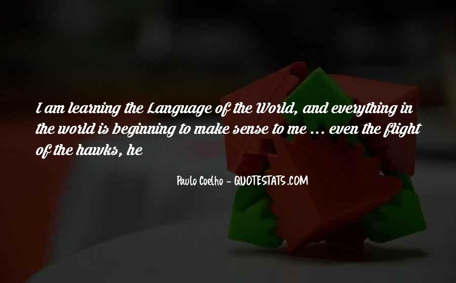 Quotes About Learning A Language #936423