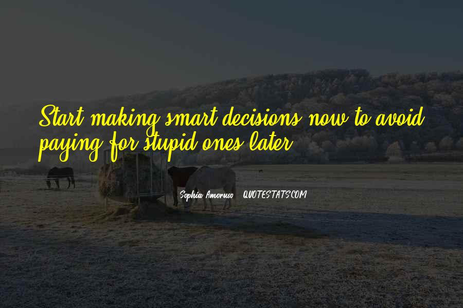 Quotes About Making Decisions #135731