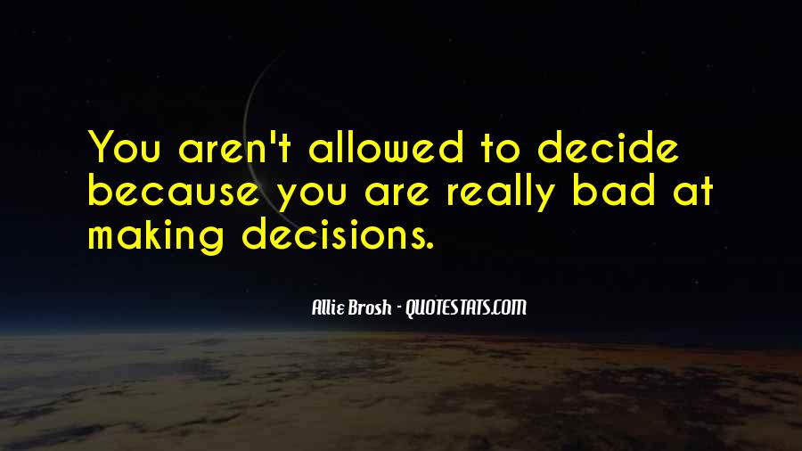 Quotes About Making Decisions #149365