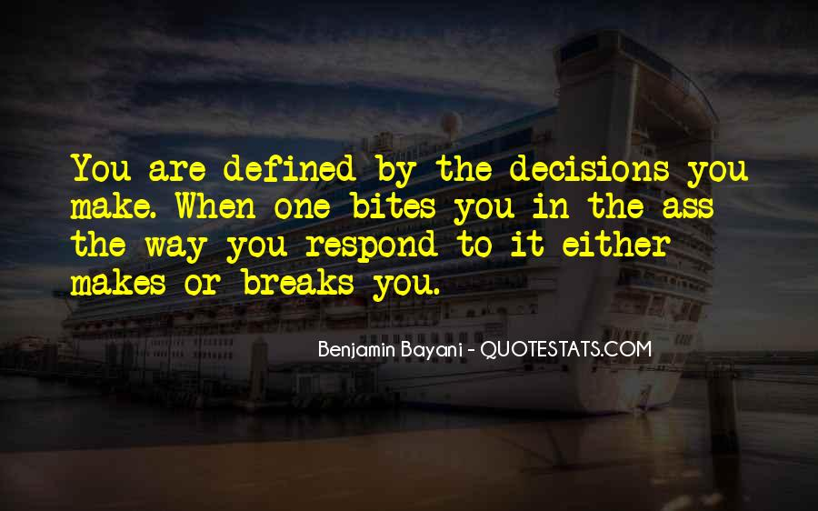 Quotes About Making Decisions #157183