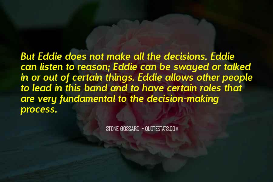 Quotes About Making Decisions #172383