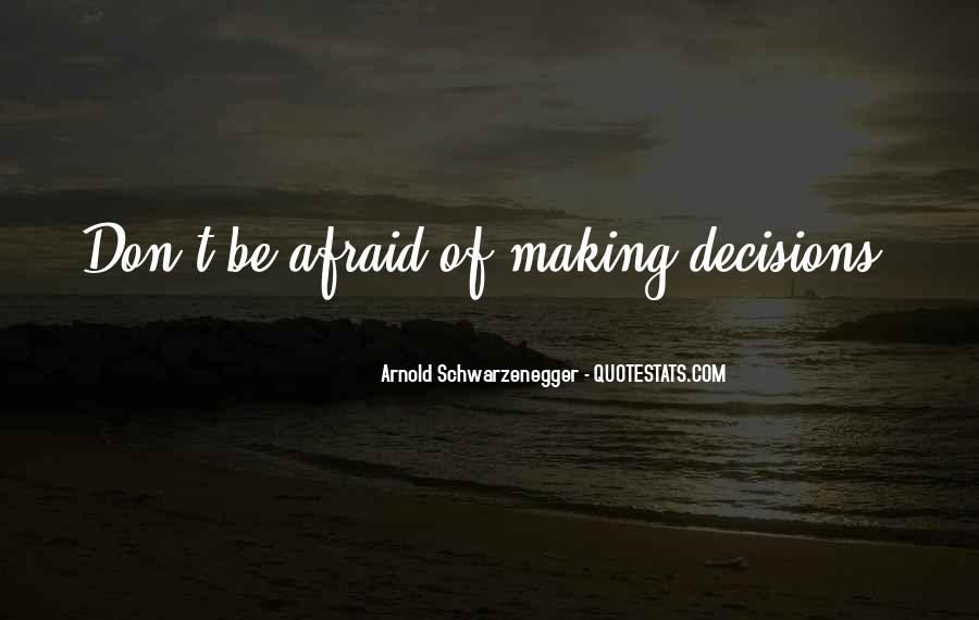 Quotes About Making Decisions #180380
