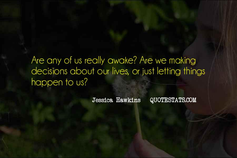 Quotes About Making Decisions #223771