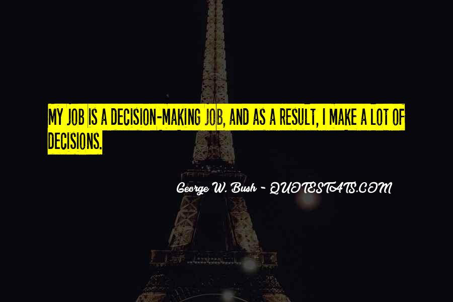 Quotes About Making Decisions #264503