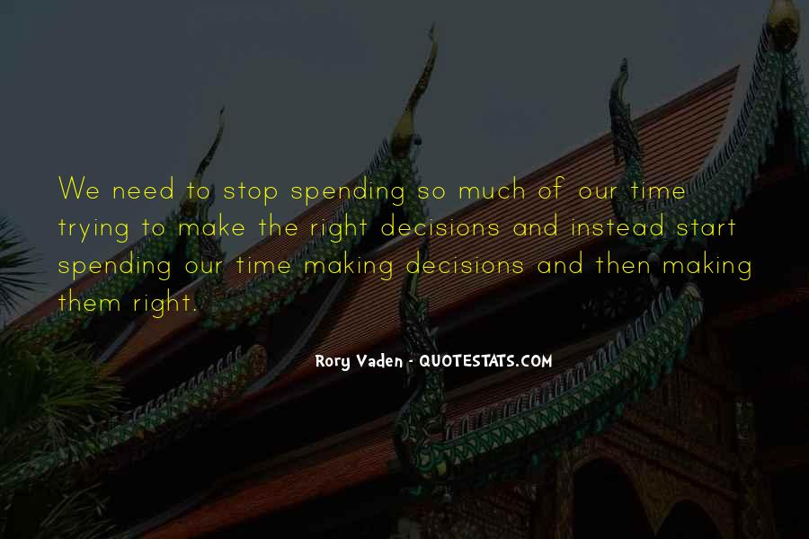 Quotes About Making Decisions #265735