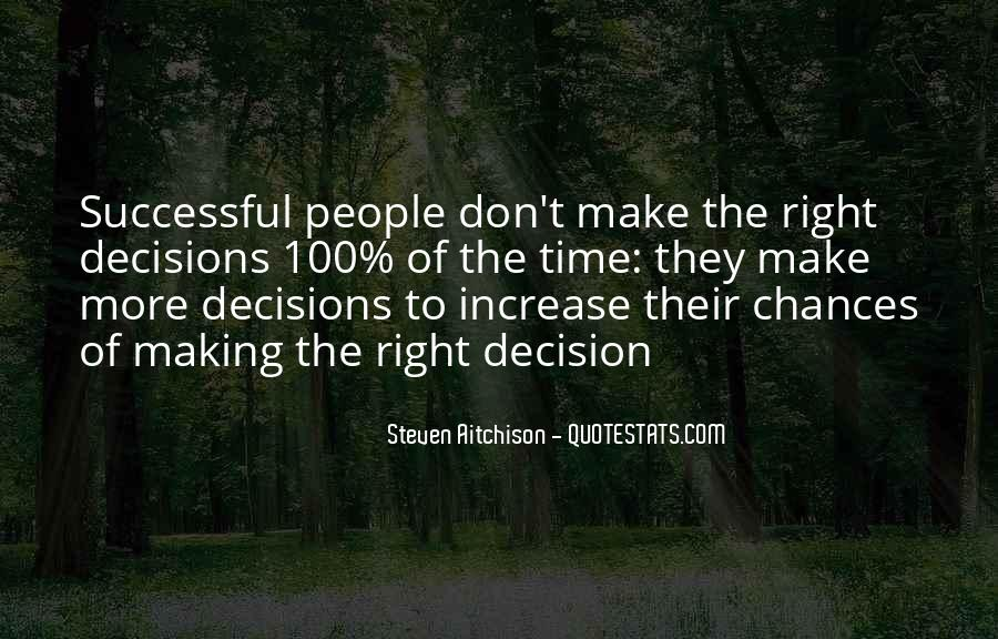 Quotes About Making Decisions #295342