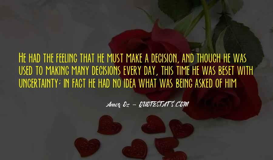 Quotes About Making Decisions #377