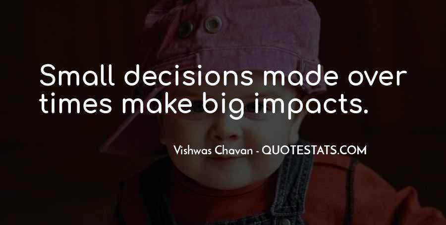 Quotes About Making Decisions #37858