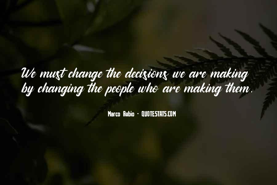 Quotes About Making Decisions #40456