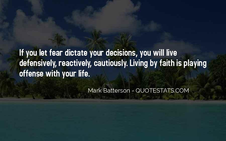 Quotes About Making Decisions #4350