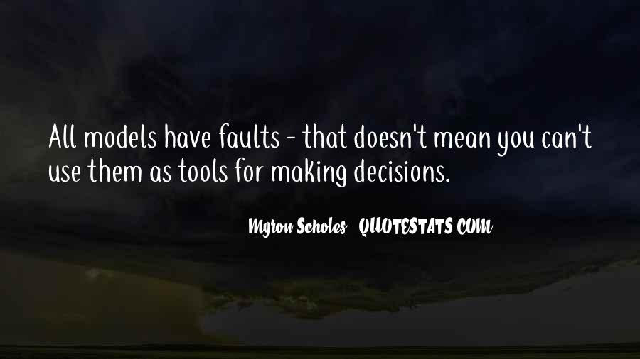 Quotes About Making Decisions #48076