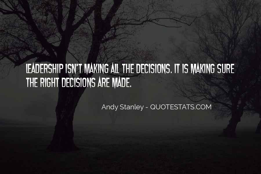 Quotes About Making Decisions #52672