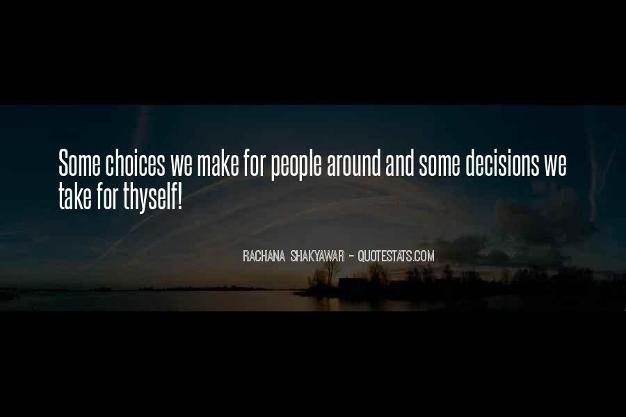 Quotes About Making Decisions #95974