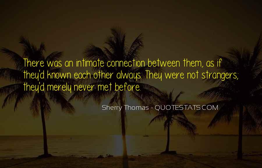 Quotes About Connection #72197