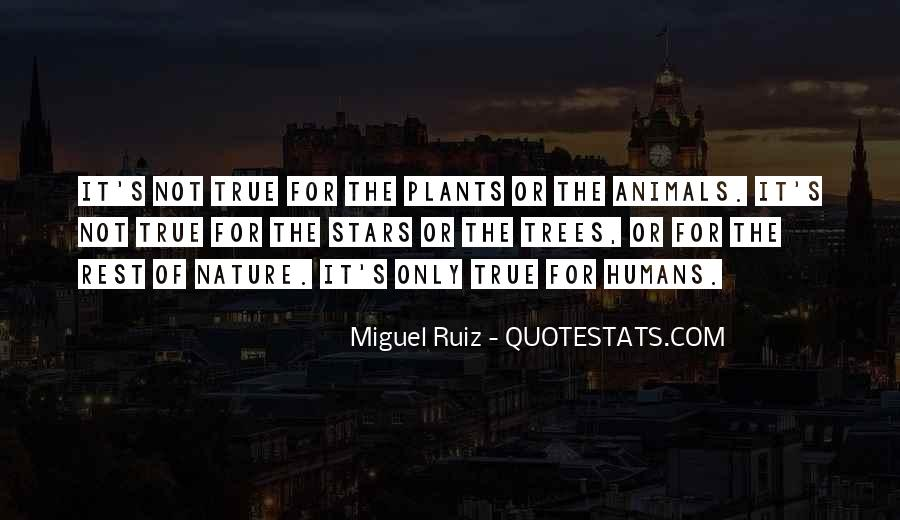 Quotes About Plants And Humans #10592