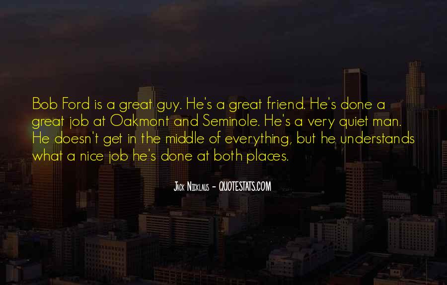 Quotes About A Great Guy Friend #1370105