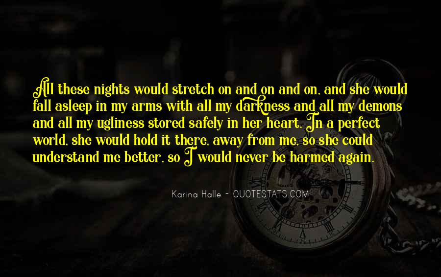 Quotes About Perfect Nights #624497