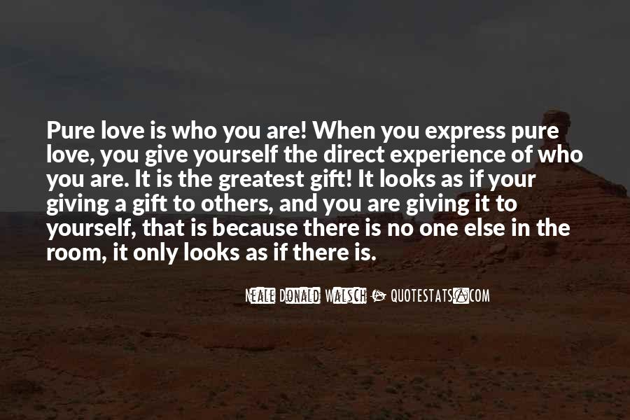 Quotes About Express Your Love #1649667