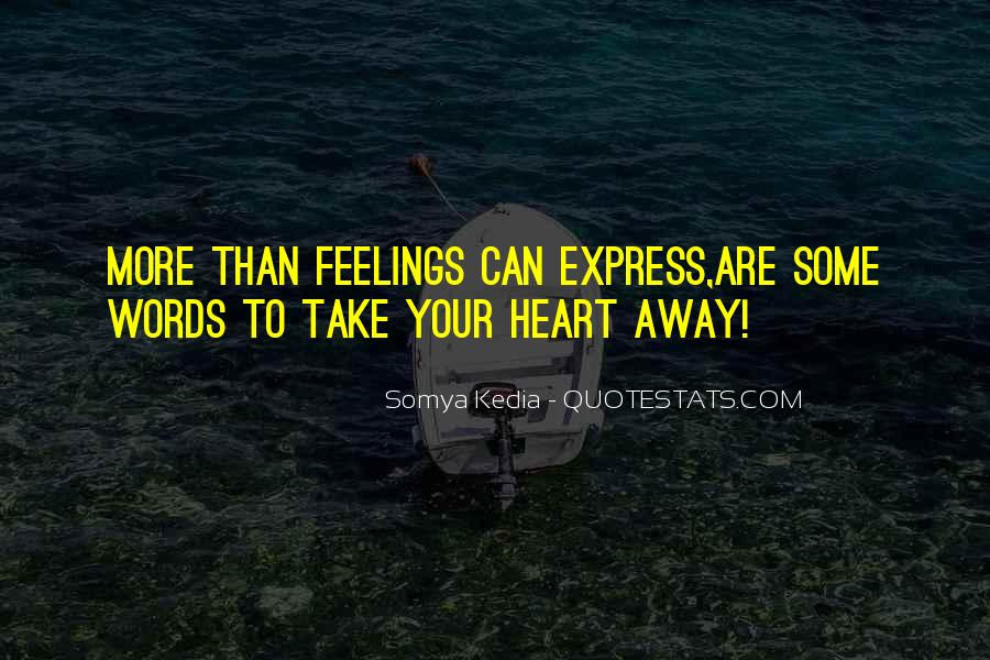 Quotes About Express Your Love #280174