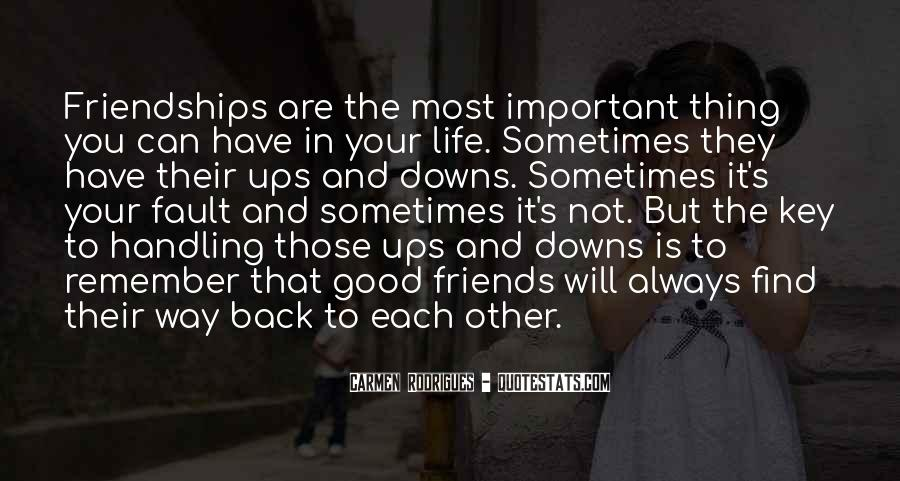 Quotes About Important Friendships #1167418