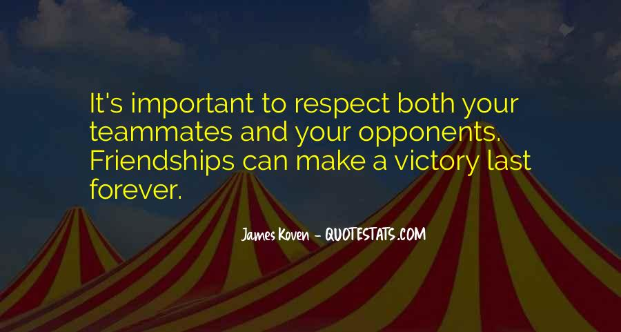 Quotes About Important Friendships #1316055