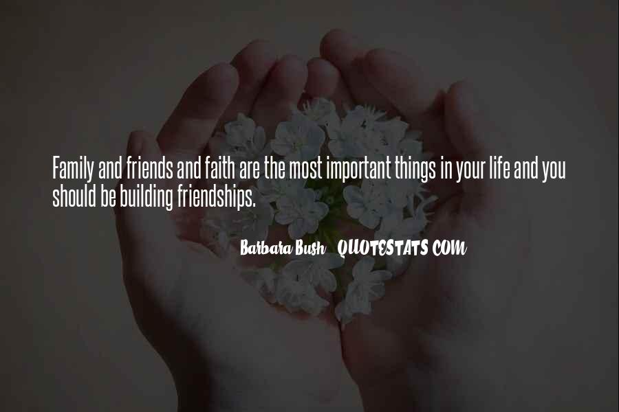 Quotes About Important Friendships #1505994